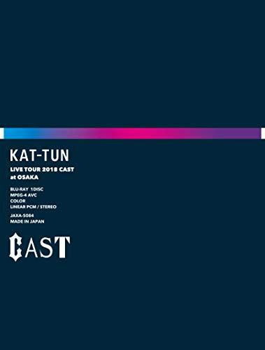 KAT-TUN LIVE TOUR 2018 CAST (Blu-ray完全生産限定盤)