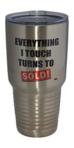 Funny Realtor Real Estate Sales 30oz Large Stainless Steel Travel Tumbler Mug Cup w/Lid Everything I Touch Turns Sold Gift Salesperson Associate