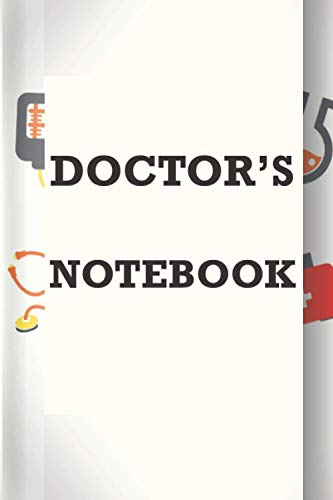 Doctor's Notebook: A personal and professional notebook that all health care personnel must carry.