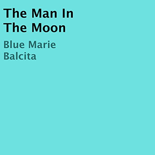 The Man in the Moon audiobook cover art