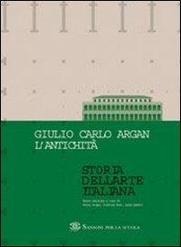 Storia dell'arte italiana. L'antichità. Per le Scuole superiori