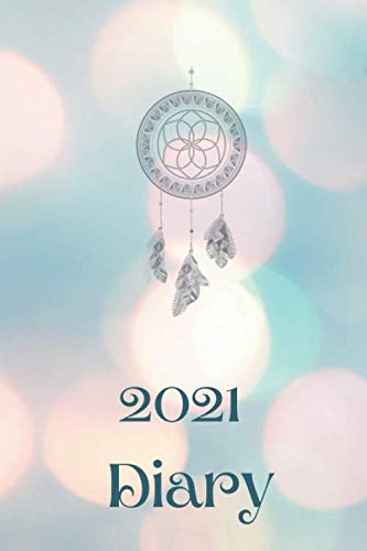 2021 Diary: Pastel Sparkles Dream Catcher Edition, 2021 journal, from January to December, 365 lined dated pages, 6 x 9 inches, paperback