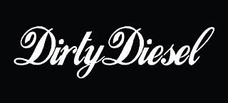 CCI Dirty Diesel Decal Vinyl Sticker Cars Trucks Vans Walls Laptop  White  7.5 x 2 in CCI784
