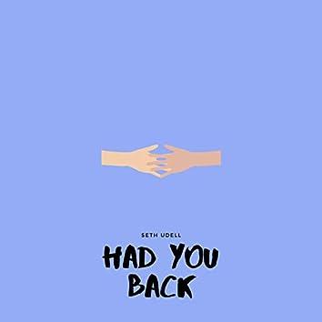 Had You Back