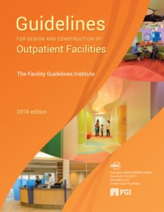 2018 FGI Guidelines for Design and Construction of Outpatient Facilities (Paperback)
