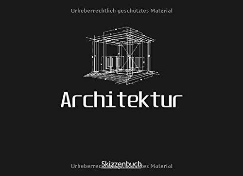 Architektur Skizzenbuch: Zeichnen | Skizzen | Architekturstudium | Perfekt für Architektur Zeichnungen
