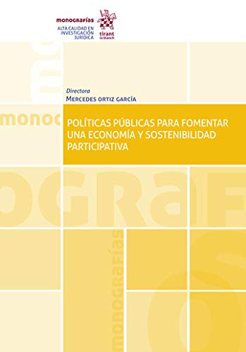 Políticas Públicas para Fomentar una Economía y Sostenibilidad Participativa (Monografías)