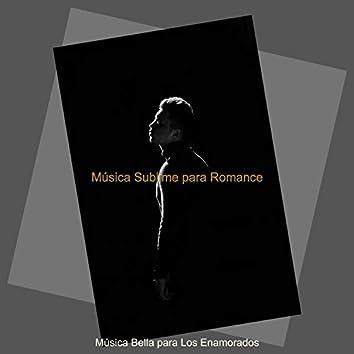 Música Sublime para Romance