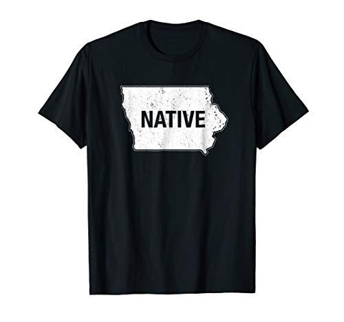 Iowa Native IA Des Moines Iowa City Cedar Rapids T-Shirt