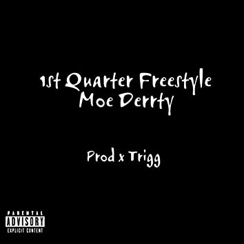 First Quarter Freestyle