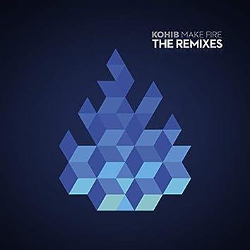 Make Fire - the Remixes