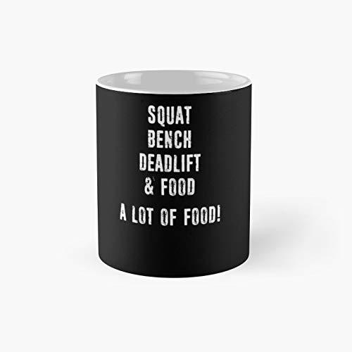 Squat Bench Deadlift Food Classic Mug - 11 Ounce for Coffee, Tea, Chocolate Or Latte.