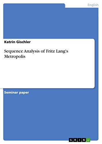 Sequence Analysis of Fritz Lang's Metropolis (English Edition)
