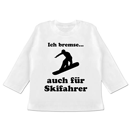 Sport Baby - Snowboard - Ich Bremse auch für Skifahrer - 3/6 Monate - Weiß - t-Shirt Skifahren - BZ11 - Baby T-Shirt Langarm