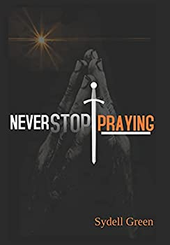 Best never stop praying Reviews