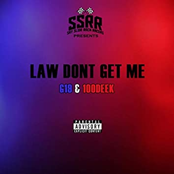 Law Don't Get Me Freestyle
