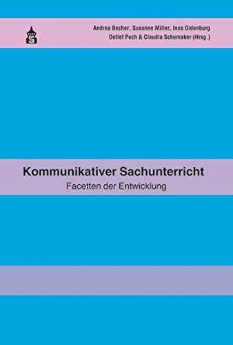 Kommunikativer Sachunterricht: Festschrift für Astrid Kaiser