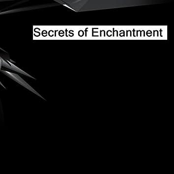 Secrets of Enchantment, Pt. 1, 2 & 3