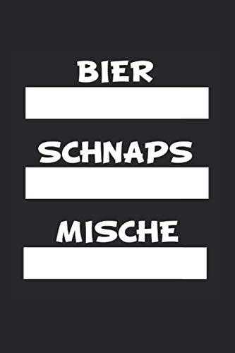 Notizbuch ca A5 Kariert 120 Seiten Geschenkidee: Strichliste Bier Schnaps Mische Party Feiern Saufen Alkohol
