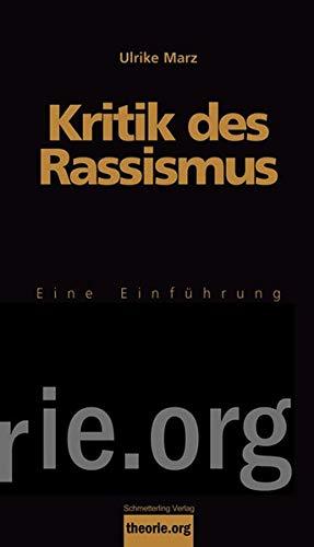 Kritik des Rassismus: Eine Einführung (Theorie.org)