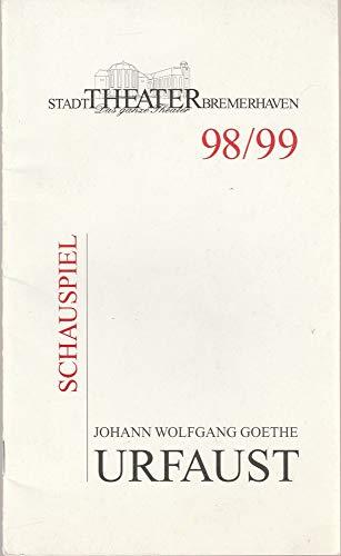 Programmheft Johann Wolfgang Goethe URFAUST Premiere 23 Januar 1999 Großes Haus Spielzeit 1998 / 99 Heft 14