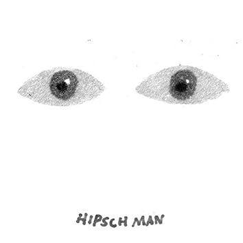 Hipsch Man