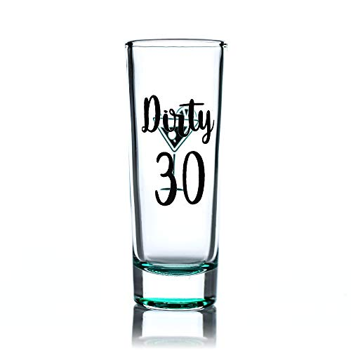 Dirty Thirty Shot Glass