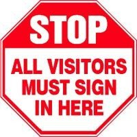 "All Visitors Must Sign In Here, 12"" X 12"", Adhesive Dura-Vinyl"