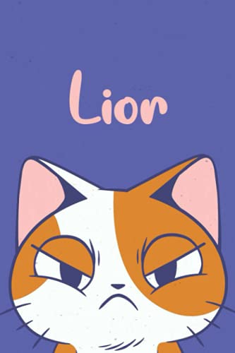 Lior: Funny Cat Notebook, Lined Journal, Perfect gift for Cats Lovers,120 Pages