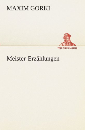 Meister-Erzählungen (TREDITION CLASSICS)