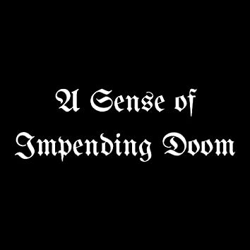 A Sense of Impending Doom (Instrumental)