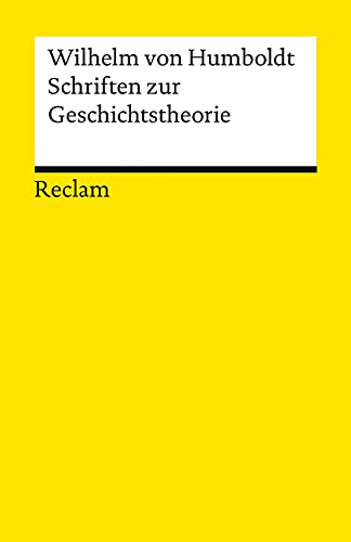 Schriften zur Geschichtstheorie (Reclams Universal-Bibliothek)