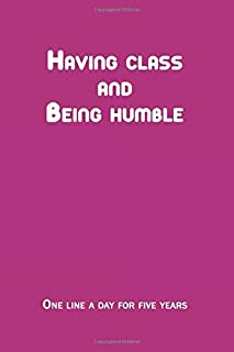 Having class and being humble: One Line a Day is a Five Years
