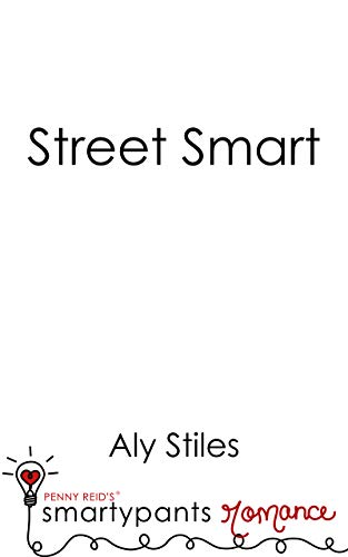 Street Smart (Work For It Book 1) (English Edition)