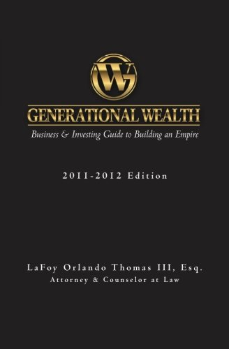 Generational Wealth: Business & Investing Guide to Building an Empire