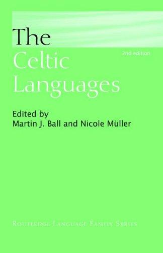 The Celtic Languages (Routledge Language Family Series)