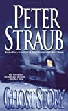Ghost Story by Straub,Peter. [1989] Paperback