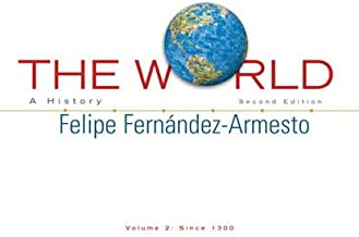 The World: A History, Vol. 2, 2nd Edition