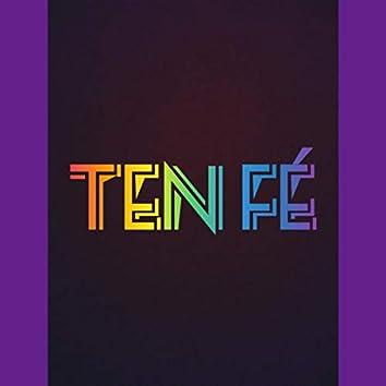 TEN FÉ