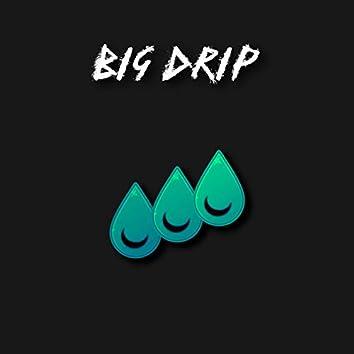 Big Drip (Instrumentals)