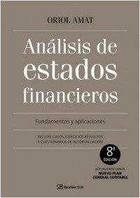 Análisis de estados financieros: Fundamentos y aplicaciones. 8ª Edición (FINANZAS Y CONTABILIDAD)