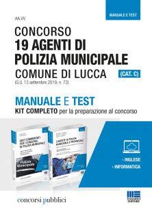 Concorso 19 Agenti di Polizia municipale Comune di Lucca (CAT. C)