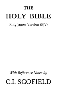 The Holy Bible: King James Version (KJV) With Reference Notes by C.I. Scofield