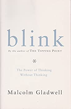 Paperback Blink: The Power of Thinking Without Thinking Book