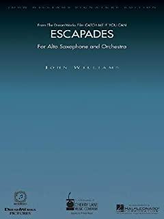 [(Escapades (from Catch Me If You Can): For Alto Saxophone and Orchestra with Piano Reduction)] [Author: John Williams] published on (May, 2003)
