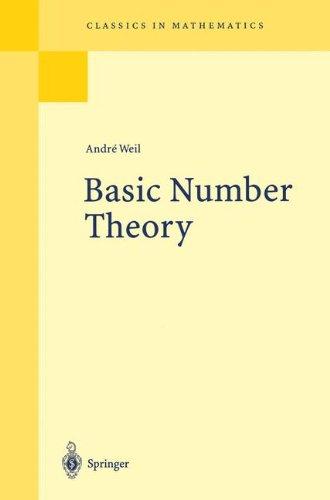 Basic Number Theory (Classics in Mathematics)