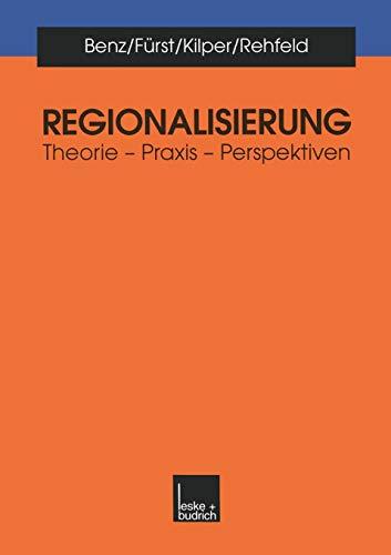 Regionalisierung: Theorie - Praxis - Perspektiven (German Edition)