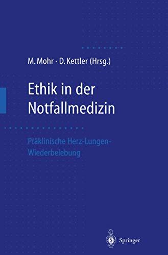 Ethik in der Notfallmedizin: Präklinische Herz-Lungen-Wiederbelebung gebraucht kaufen  Wird an jeden Ort in Deutschland