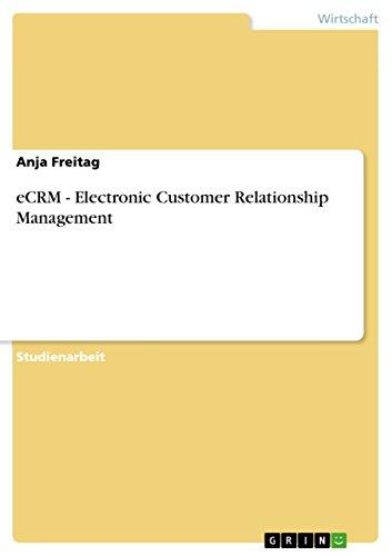 eCRM - Electronic Customer Relationship Management