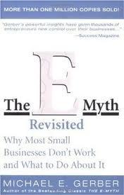 THE E- MYTH  REVISITED